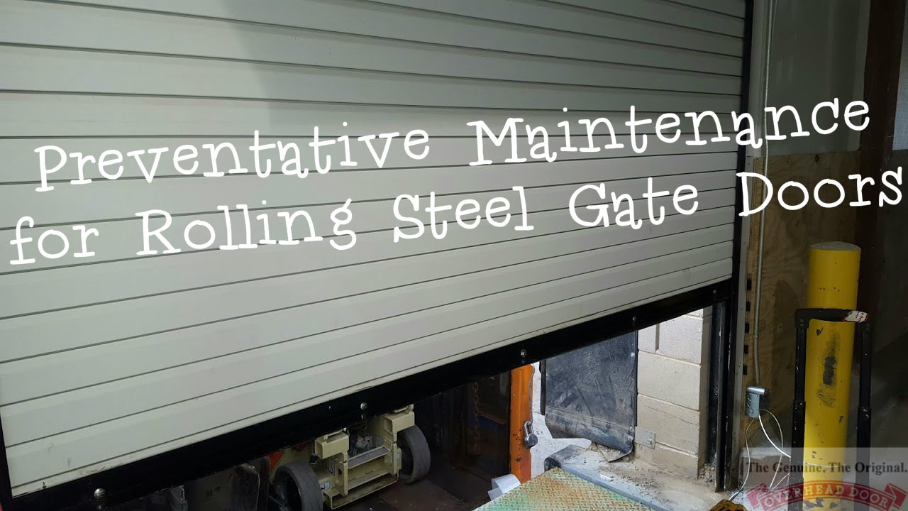 Preventative Maintenance for Rolling Steel Gate Doors overhead door company of the meadowlands and nyc service .jpg