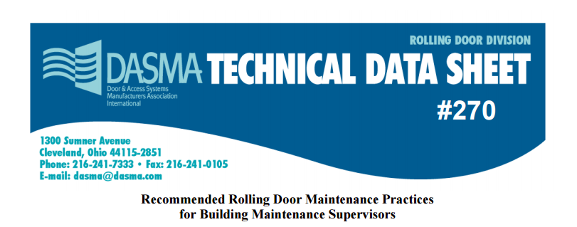 Recommended Rolling Door Maintenance Practices for Building Maintenance Supervisors; Dasma Technical Sheet #270.