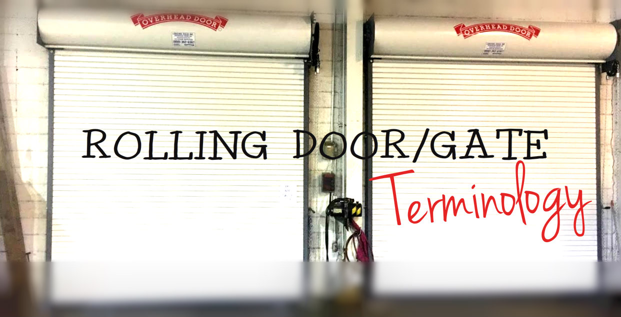Rolling Door Gate Terminology rolling doors.jpg